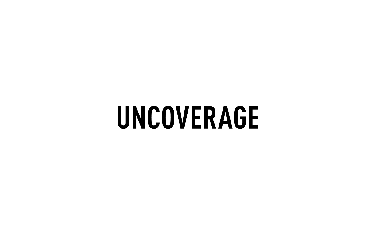 uncoverage